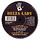 DELTA LADY - ANYTHING YOU WANT - HARD HANDS - VINYL RECORD - MR5124