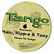 HALO, HIPP-E & TONY - THREE TO TANGO - TANGO - VINYL RECORD - MR52324