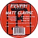 MATT CLARKE - THE GAME WE PLAY - FEVAH HOUSE - VINYL RECORD - MR53982