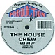 HOUSE CREW - KEEP THE FIRE BURNING - PRODUCTION HOUSE - VINYL RECORD - MR589