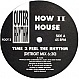 HOW II HOUSE - TIME TO FEEL THE RHYTHM - OUTER RHTYHM - VINYL RECORD - MR594