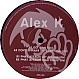 ALEX K - GO! / DON'T YOU WANT MY LOVE - DINKY - VINYL RECORD - MR59798