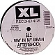 SL2 - WAY IN MY BRAIN (REMIX) - XL - VINYL RECORD - MR6016