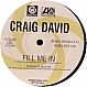 CRAIG DAVID - FILL ME IN (REMIXES) - ATLANTIC - VINYL RECORD - MR61687