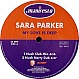 SARA PARKER - MY LOVE IS DEEP (97 REMIX) - MANIFESTO - VINYL RECORD - MR6205