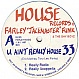FARLEY JACKMASTER FUNK - U AIN'T REALLY HOUSE - HOUSE RECORDS - VINYL RECORD - MR6313