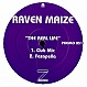 RAVEN MAIZE - THE REAL LIFE (UNRELEASED MIXES) - Z RECORDS - VINYL RECORD - MR63175