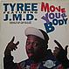 TYREE FEATURING J.M.D. - MOVE YOUR BODY - D.J. INTERNATIONAL RECORDS - VINYL RECORD - MR642971