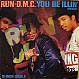 RUN DMC - YOU BE ILLIN' (REMIX) - LONDON - VINYL RECORD - MR66961