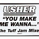 USHER - YOU MAKE ME WANNA (TUFF JAM MXS) - WORD OF MOUTH - VINYL RECORD - MR67014
