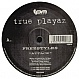 FREESTYLERS - ATTACK - TRUE PLAYAZ - VINYL RECORD - MR67027