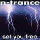 N TRANCE - SET YOU FREE - ALL AROUND THE WORLD - VINYL RECORD - MR6810
