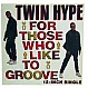 TWIN HYPE - FOR THOSE WHO LIKE TO GROOVE - PROFILE - VINYL RECORD - MR6811
