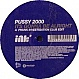 PUSSY 2000 - IT'S GONNA BE ALRIGHT - INK - VINYL RECORD - MR70197
