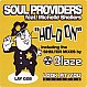 SOUL PROVIDERS FT M.SHELLERS - HOLD ON - LOOK AT YOU - VINYL RECORD - MR70423
