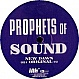 PROPHETS OF SOUND - NEW DAWN - INK - VINYL RECORD - MR72706