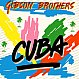 GIBSON BROTHERS - CUBA / BETTER DO IT SALSA - ISLAND RECORDS - VINYL RECORD - MR760006