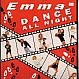 EMMA  - DANCE ALL NIGHT - BIG WAVE - VINYL RECORD - MR761593