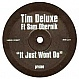 TIM DELUXE FT SAM OBERNIK - IT JUST WON'T DO - UNDERWATER - VINYL RECORD - MR78382