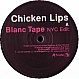 CHICKEN LIPS - BLANC TAPE - KINGSIZE - VINYL RECORD - MR85669
