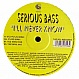 SERIOUS BASS - I'LL NEVER KNOW - REEL HOUSE - VINYL RECORD - MR85679