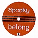 SPOOKY - BELONG (PART 1) - DEVIANT - VINYL RECORD - MR86942
