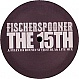 FISCHERSPOONER - THE 15TH (REMIXES) - MINISTRY OF SOUND - VINYL RECORD - MR89367
