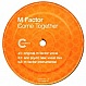 M FACTOR - COME TOGETHER - CREDENCE - VINYL RECORD - MR97917